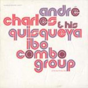 André Charles and His Quisqueya Ibo Combo Group (Haiti)