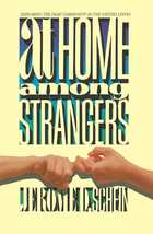 At Home Among Strangers: Exploring the Deaf Community in the United States