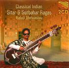 Baluji Shrivastav: Classical Indian Sitar & Surbahar Ragas - Disc 1