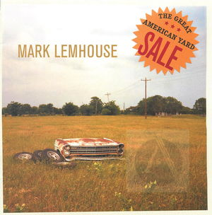 Mark Lemhouse: The Great American Yard Sale