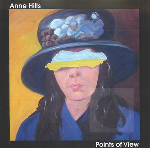 Anne Hills: Points of View