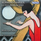 Alfredo Casella & Luigi Perrachio: Musica per arpa