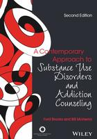 A Contemporary Approach to Substance Use Disorders and Addiction Counseling, Second Edition (Second Edition)