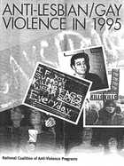 Anti-Lesbian/Gay Violence in 1995 - National Coalition of Anti-Violence Programs