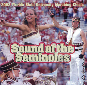 2003 Florida State University Marching Chiefs: Sound of the Seminoles