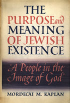 The Purpose and Meaning of Jewish Existence: A People in the Image of God