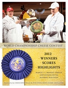 World Championship Cheese Contest: 2012 Winners Scores Highlights