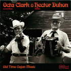 Octa Clark and Hector Duhon: Old Time Cajun Music