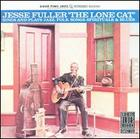 Jesse Fuller: Lone Cat Sings and Plays Jazz, Folk Songs, Spirituals and Blues