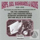Harps, Jugs, Washboards & Kazoos 1926-1940