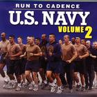 Run to Cadence with the U.S. Navy Volume 2