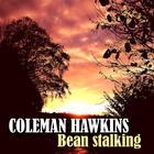 Bean Stalking