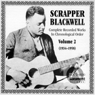 Scrapper Blackwell: Complete Recorded Works In Chronological Order-Vol.2, 1934-1958
