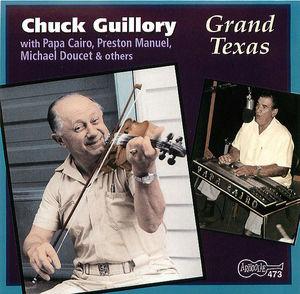Chuck Guillory: Grand Texas