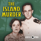 American Experience, Season 30, Episode 6, The Island Murder