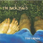 Tim Grimm: Back Fields