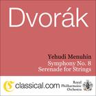 Antonín Dvorák: Symphony No. 8; Serenade for Strings