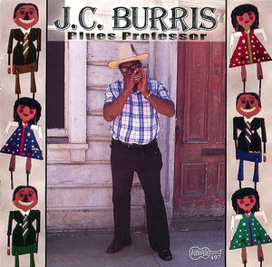J.C. Burris- Blues Professor