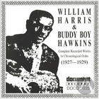 William Harris / Buddy Boy Hawkins (1927-1929)