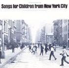 Songs for Children from New York City