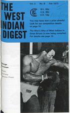 West Indian Digest, Feb 1973 Vol. 2, No. 8, The West Indian Digest, Feb 1973 Vol. 2, No. 8