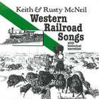 Western Railroad Songs, With Historical Narration, Disc 1