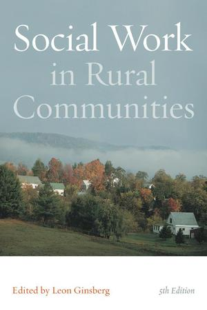 Social work in Rural Communities, Fifth Edition (Fifth Edition)