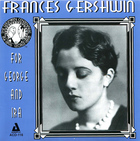 Frances Gershwin: For George and Ira
