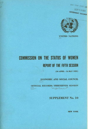 Report of the Fifth Session of the Commission on the Status of Women (Rapport de la [5th] session de la Commission de la condition de la femme)