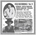 Field Recordings Vol. 9 Georgia, S & N Carolina, Virginia, Kentucky (1924-1939)
