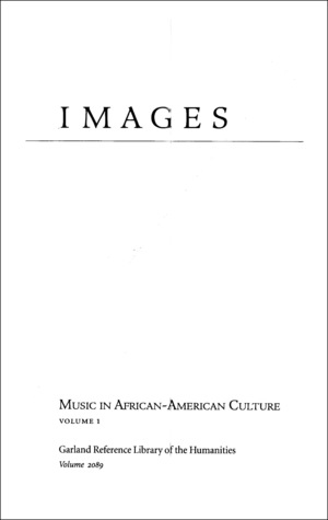 Images: Iconography of Music in African American Culture, 1700s-1920s