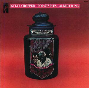 Albert King, Steve Cropper, Pop Staples: Jammed Together