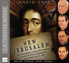 New Jerusalem: The Interrogation of Baruch de Spinoza at Talmud Torah Congregation, Amsterdam, July 27, 1656