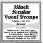 Black Secular Vocal Groups Vol. 3