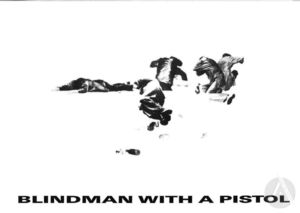 Playbill for <i>Blindman with a Pistol</i> by Michael Matthews, produced by Toneelschuur Producties, Haarlem, Netherlands, 1987