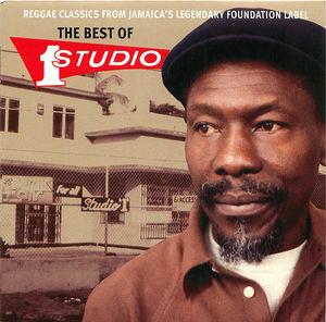 Reggae Classics From Jamaica's Legendary Foundation Label: The Best Of Studio One