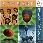 The Nutmegs vs. The Turbans