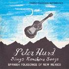 Spanish Folk Songs of New Mexico