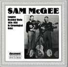 Sam McGee: Complete Recorded Works In Chronological Order, 1926-1934