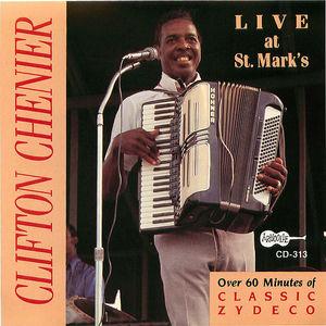 Clifton Chenier: Live At St. Mark's