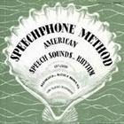 The Speechphone Method: The Advanced Course