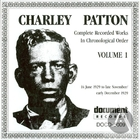 Charley Patton Vol. 1 (1929)