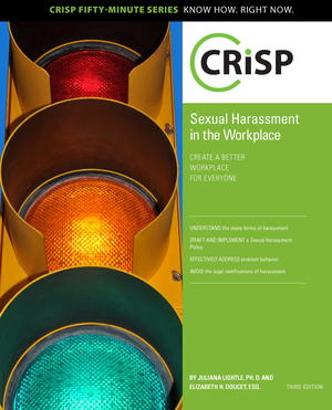Sexual Harassment in the Workplace: Create a Better Workplace for Everyone