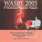 2005 WASBE: Stadtharmonie Zurich Oerlikon-Seebach