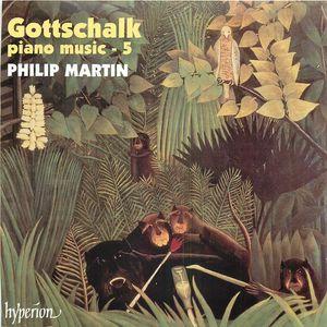 Gottschalk: Piano Music - 5