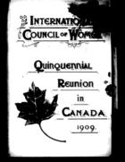 Agenda for the Quinquennial Sessions of the International Council of Women, to Be Held at Toronto, Canada, June, 1909