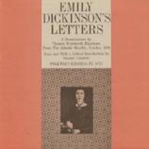 The Letters of Emily Dickinson: A Reminiscence by Thomas Wentworth Higginson from