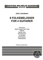 8 Folkemelodier For 4 Guitarer