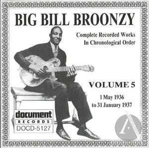 Big Bill Broonzy: Complete Recorded Works In Chronological Order, Vol. 5
