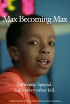 Max Becoming Max